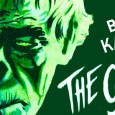 The Ghoul (1933) is a British horror film starring Boris Karloff, Cedric Hardwicke, Ernest Thesiger, and Ralph Richardson, making his film debut. Gaumont British borrowed just the vaguest outline from the 1928 source novel by Frank King (and subsequent play by King and Leonard J. Hines). King's novel is sub-par […]